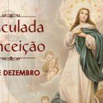 Neste domingo será a solenidade da Imaculada Conceição de Nossa Senhora