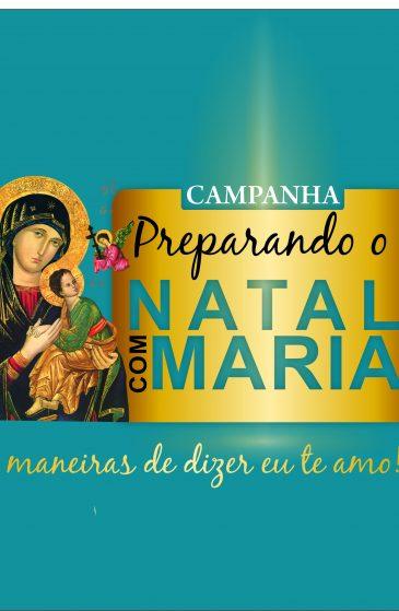 Participe da Campanha Preparando Natal com Maria e concorra a R$7 mil todos os meses
