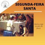 SEGUNDA-FEIRA SANTA
