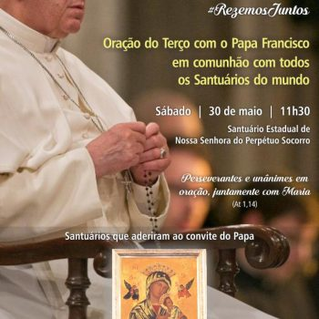 Santuário rezará terço em comunhão com o Papa Francisco