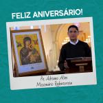 Aniversário do Pe. Adriano Alves