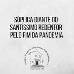 Missas da Solenidade do Santíssimo Redentor terão oração do Papa pelo fim da pandemia