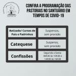 Confira a programação das pastorais no Santuário em tempos de Covid-19