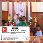 Missa de Domingo – AO VIVO às 10h