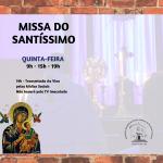 Missa do Santíssimo terá mais um novo horário