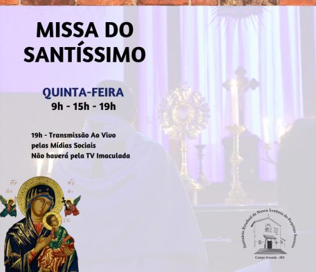 Confira os horários da Missa do Santíssimo