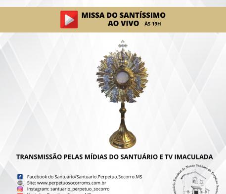 Missa do Santíssimo AO VIVO