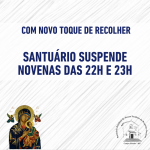 Com novo toque de recolher, Santuário suspende novenas das 22h e 23h