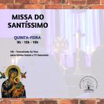 Horários da celebração da Missa do Santíssimo (Quinta-feira)