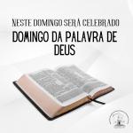 Neste domingo será celebrado Domingo da Palavra de Deus