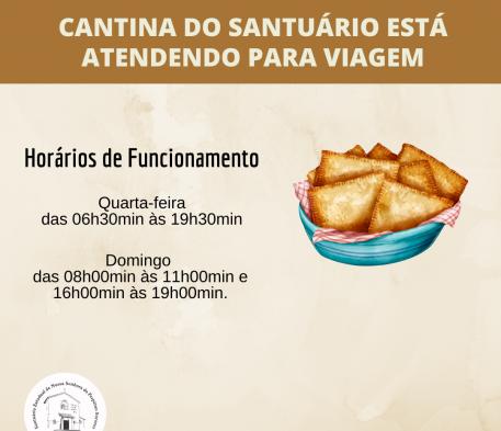 Cantina do Santuário está atendendo para viagem