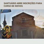 Santuário abre inscrições para Curso de Noivos
