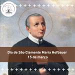 Celebração de São Clemente Maria Hofbauer será nesta segunda, 15