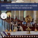 Santuário celebra tríduo vocacional todo último final de semana do mês