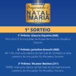 Confira os ganhadores do 1º SORTEIO da campanha Preparando o Natal com Maria