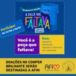 Doações no Comper Brilhante serão destinadas a AFIM