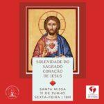 O Santuário celebra a solenidade do Sagrado Coração de Jesus nesta sexta, 11, às 18h.