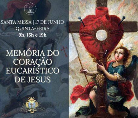 Santa Missa na Memória do Coração Eucarístico de Jesus, 17 de junho