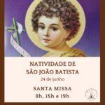 Santa Missa na Solenidade da Natividade de São João Batista será nesta quinta-feira