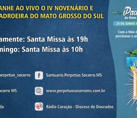 Você pode acompanhar o IV Novenário e Festa da Padroeira de Mato Grosso do Sul de casa
