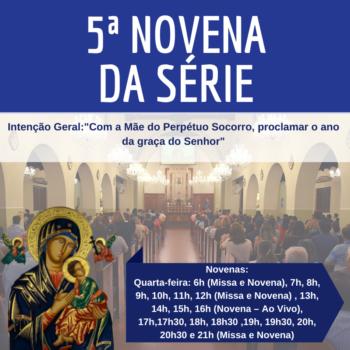 """5ª novena da série com o tema """"Com a Mãe do Perpétuo Socorro, proclamar o ano da graça do Senhor"""""""