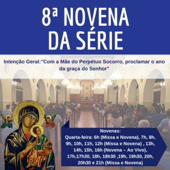 """8ª novena da série com o tema """"Com a Mãe do Perpétuo Socorro, proclamar o ano da graça do Senhor"""""""