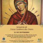 Santuário celebra Memória de Nossa Senhora das Dores neste dia 15