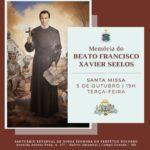 Missa desta terça-feira será em memória ao Beato Francisco Xavier Seelos