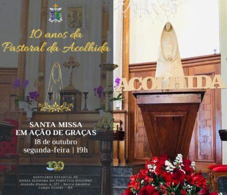 Santuário celebra missa pelos 10 anos da Pastoral da Acolhida